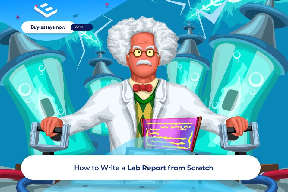 How to Write a Lab Report from Scratch