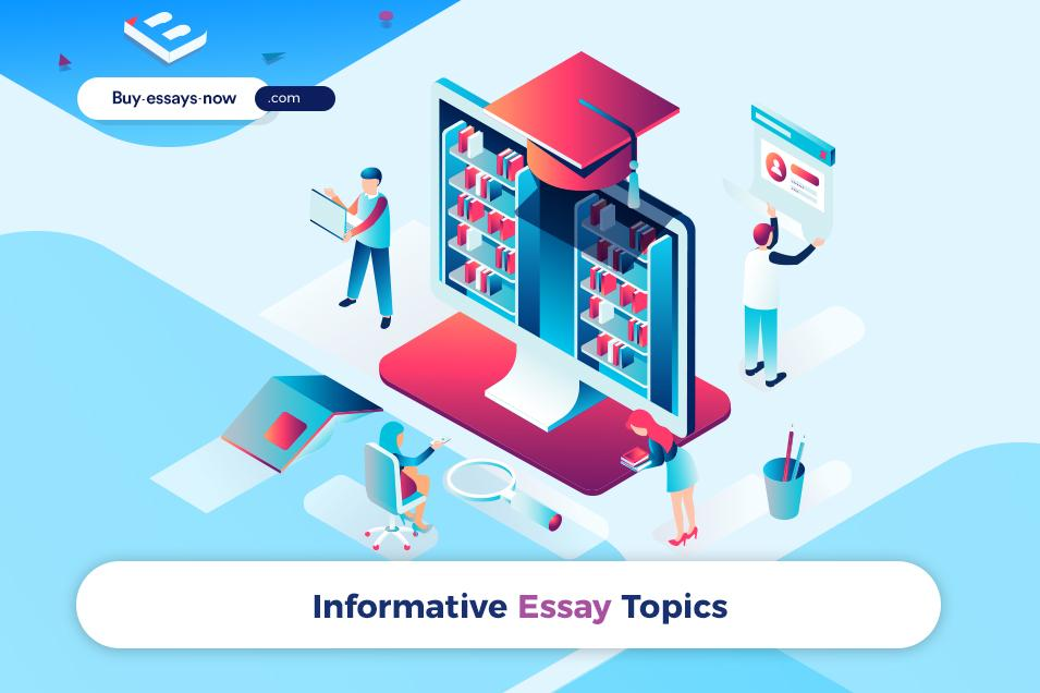 Informative Essay Topics to Attract Attention of Your Readers