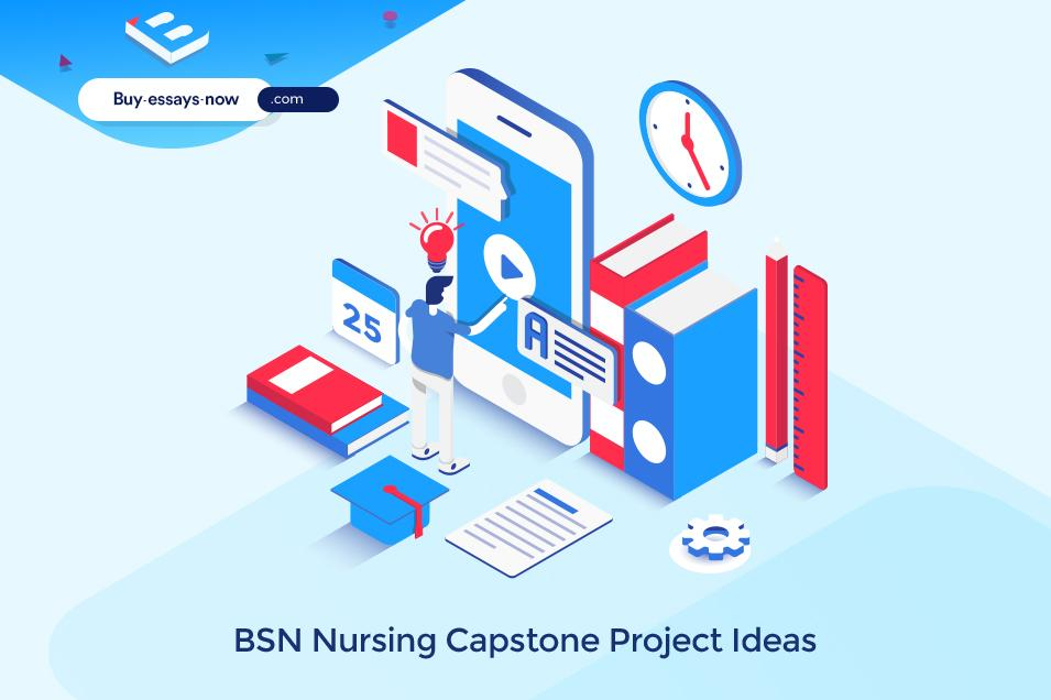 BSN Nursing Capstone Project Ideas