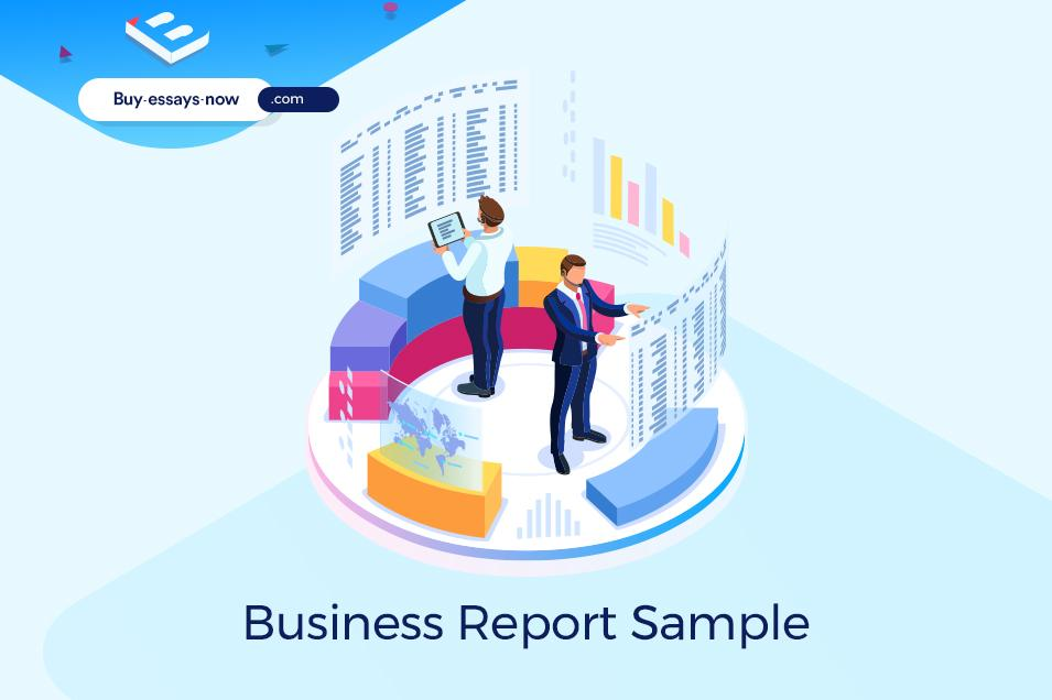 Business Report Sample and Tips